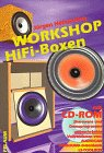 Workshop HiFi-Boxen, m. CD-ROM