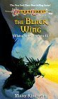 The Black Wing (Dragonlance Saga) by Mary L. Kirchoff (1993-09-01)