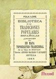 Biblioteca de las tradiciones populares españolas, VI. Mapa topográfico-tradicional de Burguillos (Folclore)
