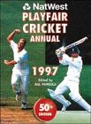 Natwest Playfair Cricket Annual 1997 por Bill Frindall