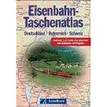 Eisenbahn-Taschenatlas: Deutschland - Österreich - Schweiz