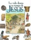 La Vida Diaria en Tiempos de Jesus (CLARET) por Miriam Feinberg Vamosh