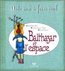 Balthazar et l'espace de Caroline Fontaine-Riquier