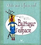 Balthazar et l'espace