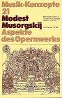 Modest Musorgskij. Aspekte des Opernw...