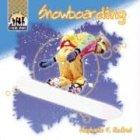 Snowboarding (X-treme Sports) por Stephanie F. Hedlund