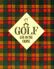Golf: Life on the Course (Main Street Editions)
