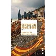 Gebrauchsanweisung für Genua und die Italienische Riviera