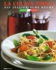 Scarica Libro La Cucina tipica Die italienische Kuche (PDF,EPUB,MOBI) Online Italiano Gratis