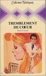 Tremblement de cœur : Collection : Collection harlequin n° 69