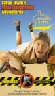 Steve Irwin - The Crocodile Hunter - His Most Dangerous Adventures