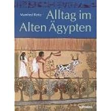 Alltag im Alten Ägypten