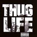 Songtexte von Thug Life - Thug Life, Volume One