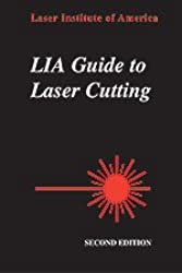 LIA Guide to Laser Cutting