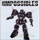Songtexte von The Impossibles - The Impossibles