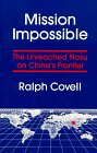 Mission Impossible: The Unreached Nosu on China's Frontier por Ralph R. Covell