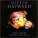 View from the Hill Import Edition by Justin Hayward (2001) Audio CD