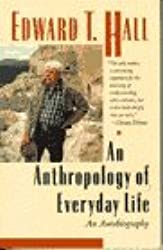 The Anthropology of Everyday Life