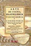 Arte De Cocina, Pasteleria, Vizcocheria, Y Conserveria