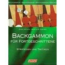 Backgammon für Fortgeschrittene. Strategien und Taktiken.