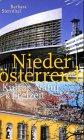 Niederösterreich: Kultur, Natur & Freizeit. Entdeckungsreisen von A-Z - Barbara Sternthal