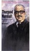 Thurgood Marshall: Supreme Court Justice (Black American)