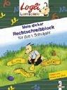 Mein dicker Rechtschreibblock fr das 1. Schuljahr ; Logli Sammelblock; Ill. v. Beurenmeister, Corina /Nielnder, Peter; , durchg. schw.-w. Ill