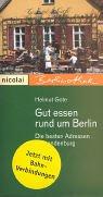 Gut essen rund um Berlin: Die besten Adressen in Brandenburg (Berlinothek)