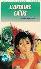 L'affaire Caïus : Collection : Bibliothèque verte couverture fine n° 547 par Winterfeld
