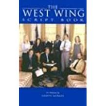 The West Wing Script Book (Newmarket Shooting Script)