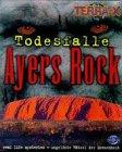 Terra X : Todesfalle Ayers Rock