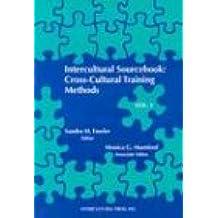 Intercultural Sourcebook Vol 1: Cross-Cultural Training Methods