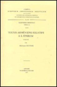 Textes Armeniens Relatifs a S. Ephrem. Arm. 16. par B Outtier