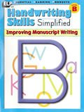 Hand Writing Skills Simplified: Improving Manuscript Writing Level B
