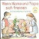 Kids-Elfenhelfer. Wenn Mama und Papa sich trennen: Ein Erste-Hilfe-Buch für Kinder