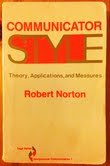 Communicator Style: Theory, Applications, and Measures (SAGE Series in Interpersonal Communication)