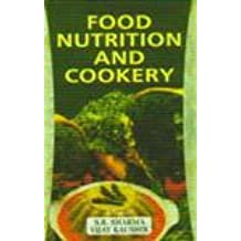 Food Nutrition and Cookery