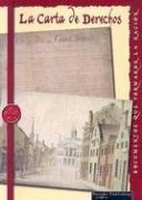La Carta De Derechos / The Bill of Rights (Documentos Que Formaron La Nacion) por David Armentrout