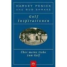 Golf-Inspirationen: Über meine Liebe zum Golf