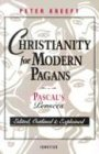 Jahrhundert Eitelkeit (Christianity for Modern Pagans: PASCAL's Pensees Edited, Outlined, and Explained)