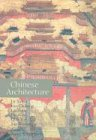 Chinese Architecture (Culture and Civilization of China)