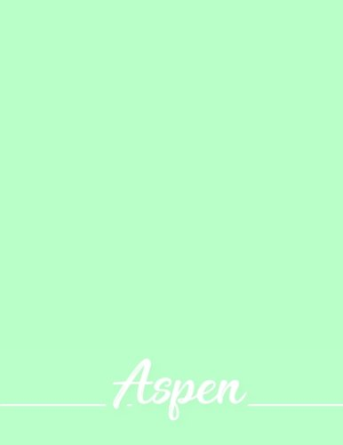 Aspen: 110 Pages 8.5x11 Inches Green Pastel Design Journal with Lettering Name, Journal Composition Notebook for Girl - Aspen Green