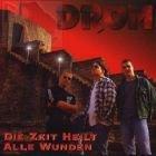 DROM - Die Zeit heilt alle Wunden (Alle Tote Erinnerungen Meine)