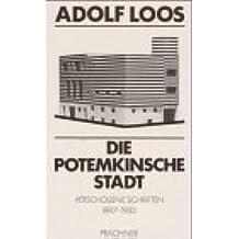 Die Potemkinsche Stadt: Verschollene Schriften 1897-1933