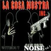 Without Noise 1 by Cosa Nostra Inc (1998-06-16)
