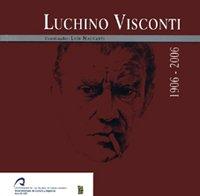 Luchino Visconti (1906-2006) (Monografía) por Luis Maccanti