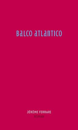 Balco Atlantico: Roman