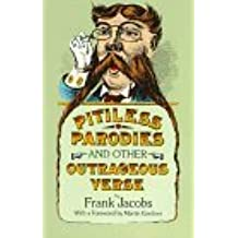Pitiless Parodies (Dover Books on Literature & Drama) by Frank Jacobs (1994-10-18)