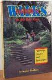 Hidden Walks in the Bay Area Pathways Essays and Yesterdays