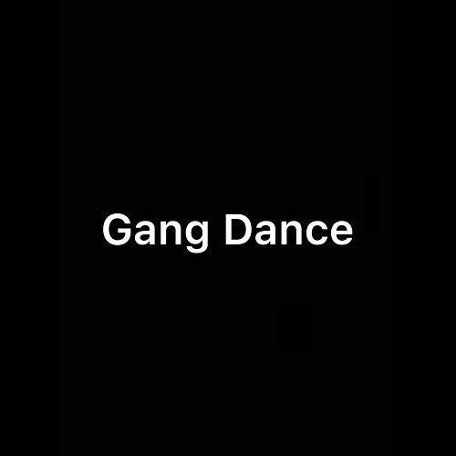 Gang Dance [Explicit] (Gang Motiv)